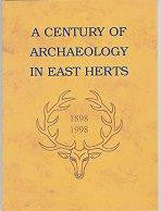 Load image into Gallery viewer, A Century of Archaeology in East Herts