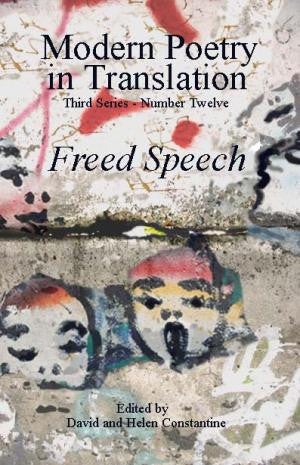 Modern Poetry in Translation (Series 3 No.12) Freed Speech