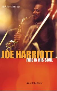 Joe Harriott - Fire in His Soul