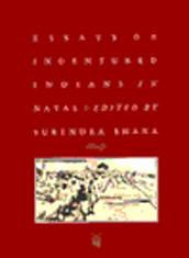 Essays on Indentured Indians in Natal