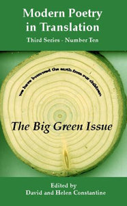 Modern Poetry in Translation (Series 3 No.10) The Big Green Issue