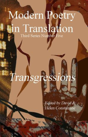 Modern Poetry in Translation (Series 3 No.5) Transgressions