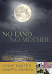 No Land, No Mother