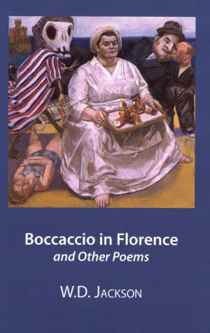Boccaccio in Florence and Other Poems
