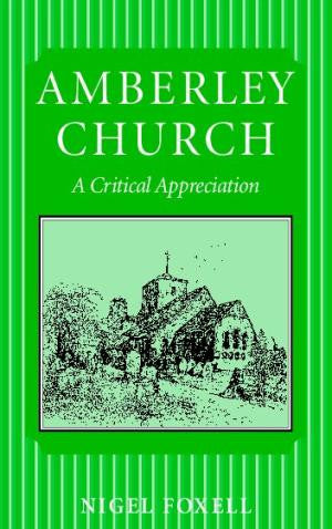 Amberley Church - A Critical Appreciation