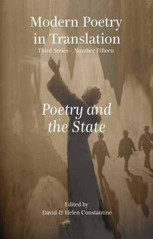Modern Poetry in Translation (Series 3 No.15) Poetry and the State