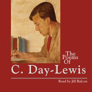 The Poems of C. Day-Lewis