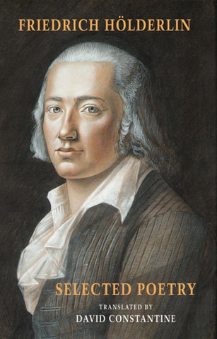 Friedrich Hölderlin: Selected Poetry