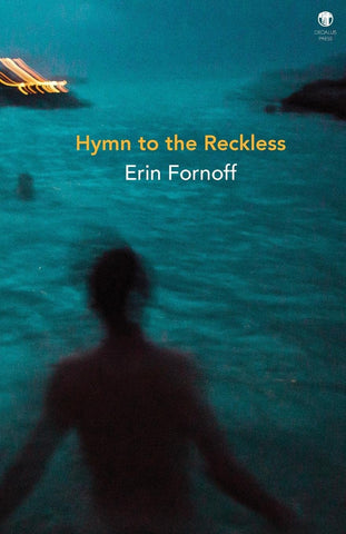 Hymn to the Reckless