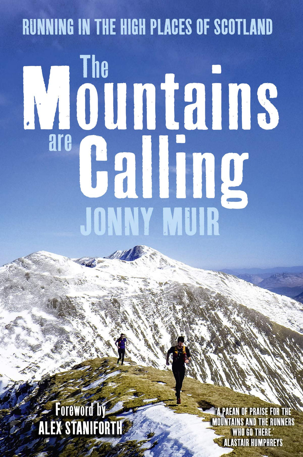 The Mountains are Calling: Running in the High Places of Scotland (paperback)