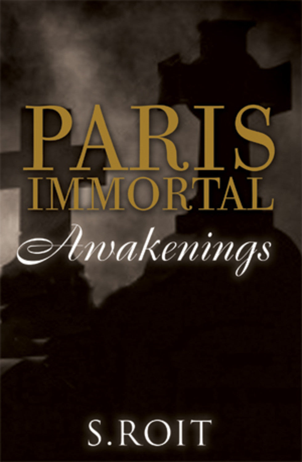 Paris Immortal: Awakenings