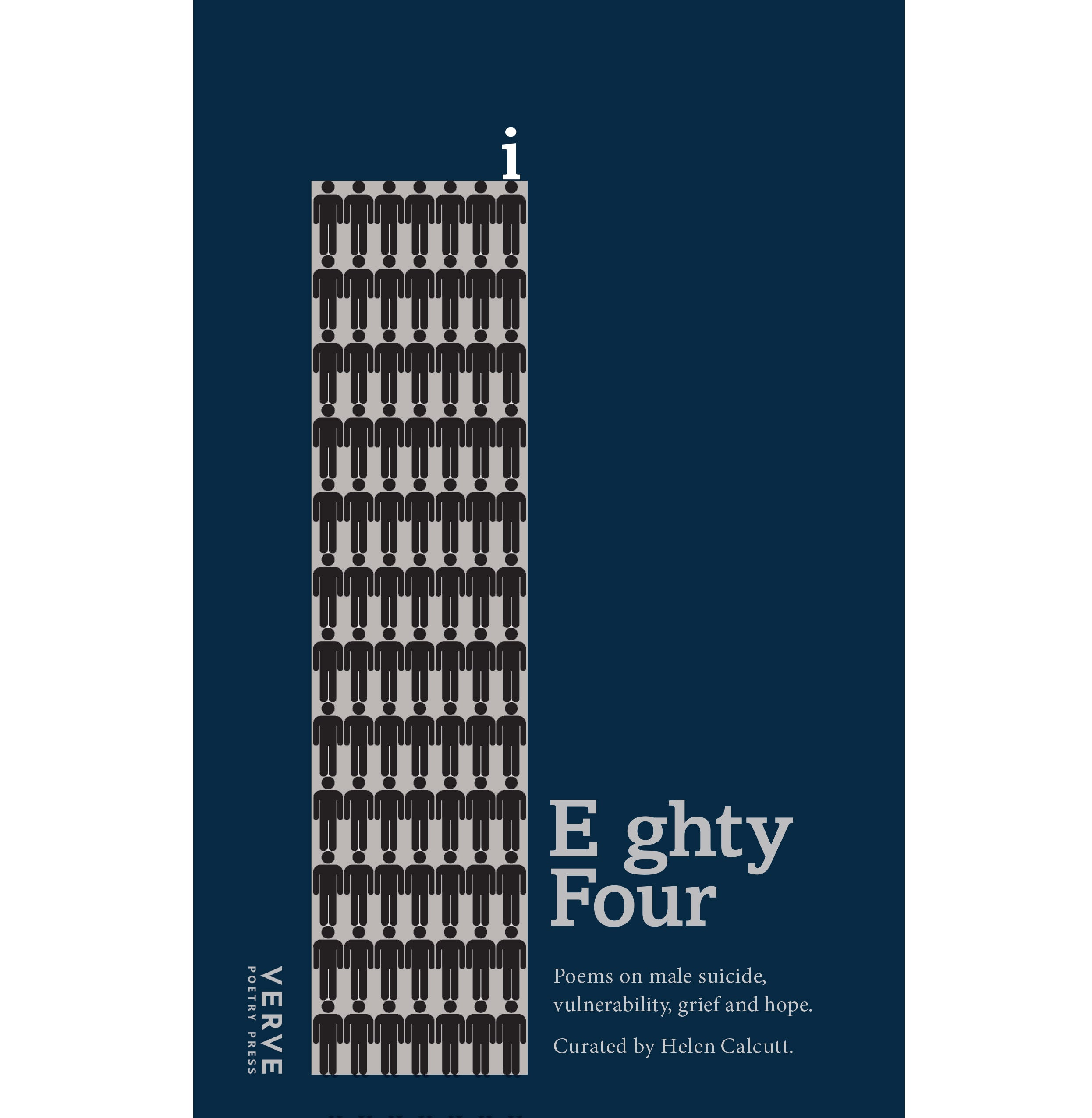 Eighty Four: Poems on Male Suicide, Vulnerability, Grief and Hope