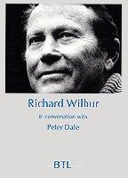 Richard Wilbur in Conversation with Peter Dale