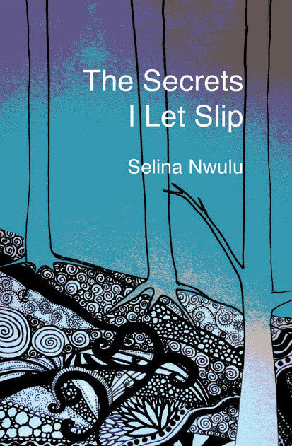The Secrets I Let Slip