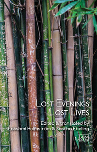 Lost Evenings, Lost Lives: Tamil Poetry from the Sri Lanken Civil War