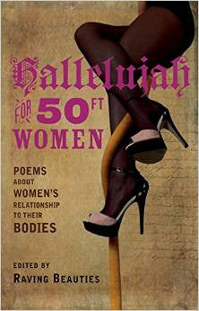 Hallelujah for 50ft Women: poems about women's relationship to their bodies