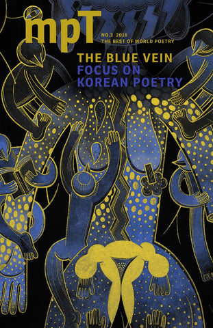 MPT 3/2016 (Modern Poetry in Translation): The Blue Vein