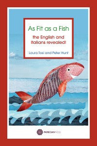 As Fit as a Fish – the English and Italians Revealed!