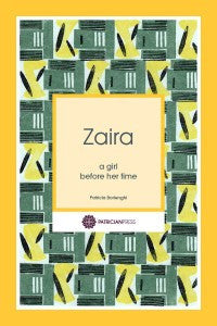 Zaira – a girl before her time