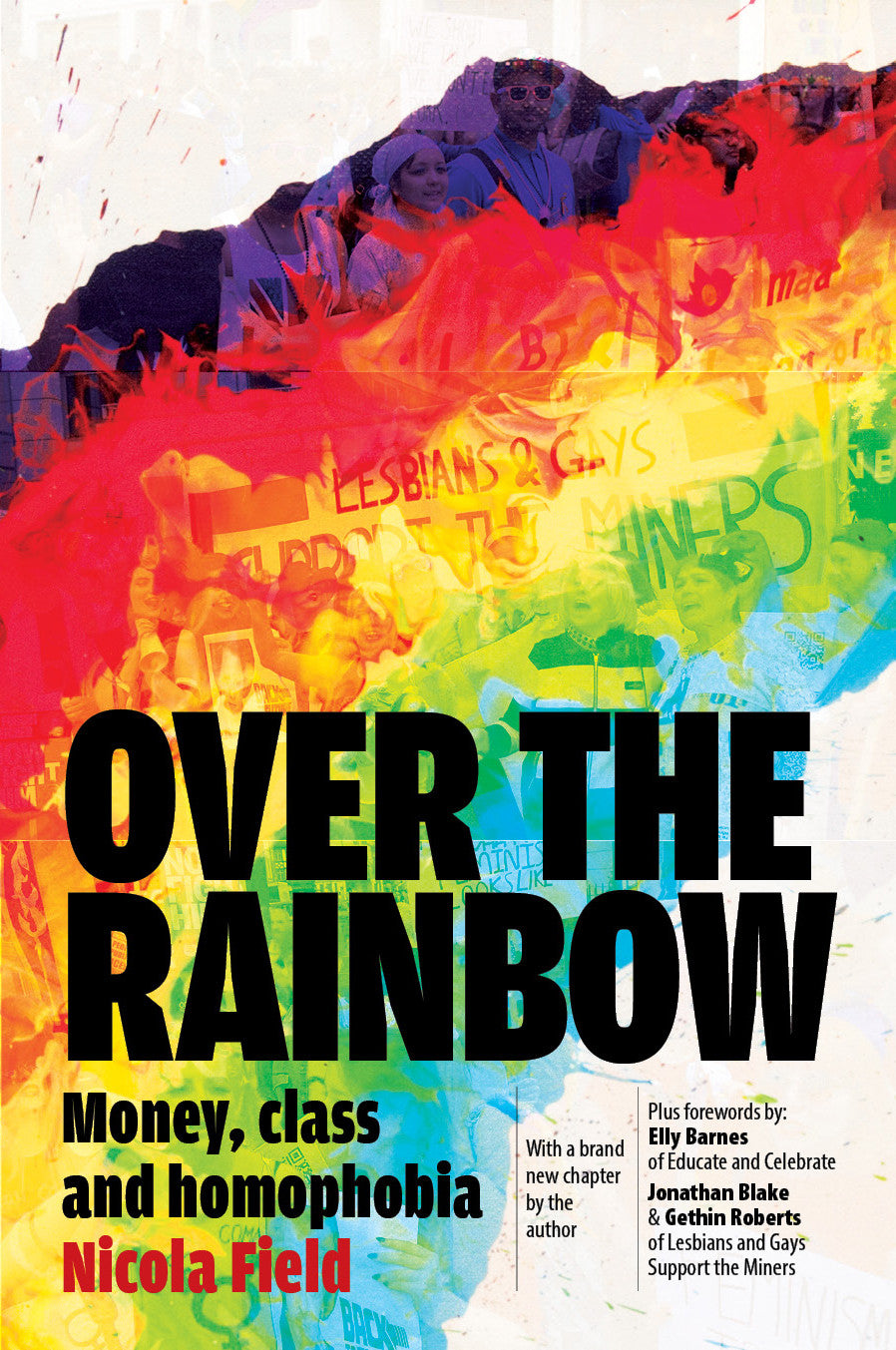 Over the Rainbow: Money, Class & Homophobia