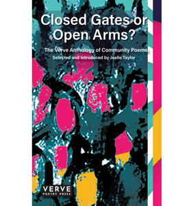 Closed Gates or Open Arms? – The Verve Anthology of Community Poems