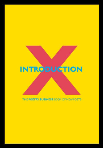 Introduction X: The Poetry Business Book of New Poets