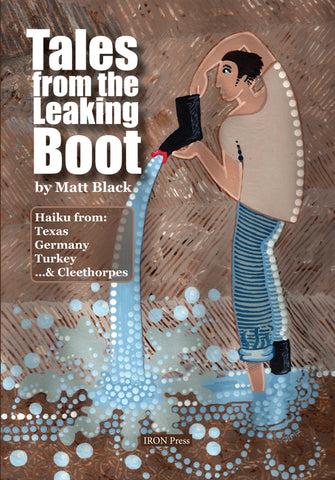 Tales From the Leaking Boot