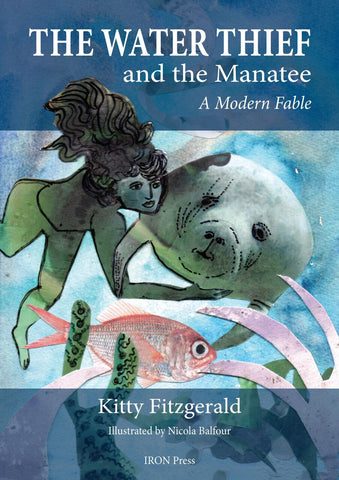 The Water Thief and the Manatee