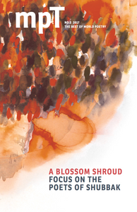 MPT 2/2017 (Modern Poetry in Translation): A Blossom Shroud