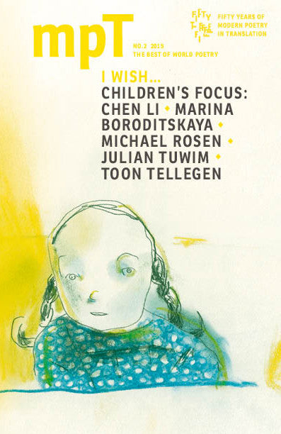 MPT 2/2015 (Modern Poetry in Translation): I Wish... (Children's Focus)