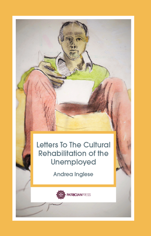 Letters to the Cultural Rehabilitation of the Unemployed