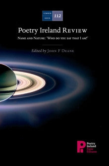 Poetry Ireland Review Issue 112: Name and Nature: 'Who do you say that I am?'