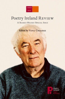 Poetry Ireland Review Issue 113: A Seamus Heaney Special Issue