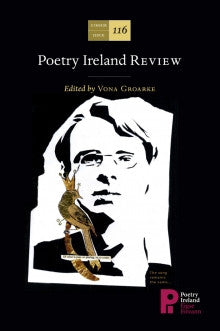 Poetry Ireland Review Issue 116: A WB Yeats Special Issue