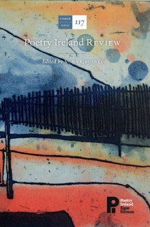 Poetry Ireland Review Issue 117