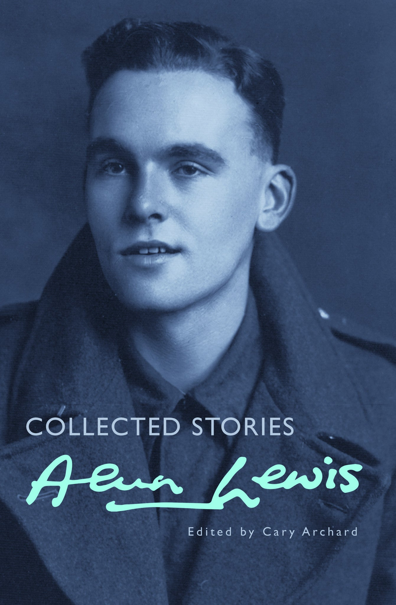 Alun Lewis: Collected Stories
