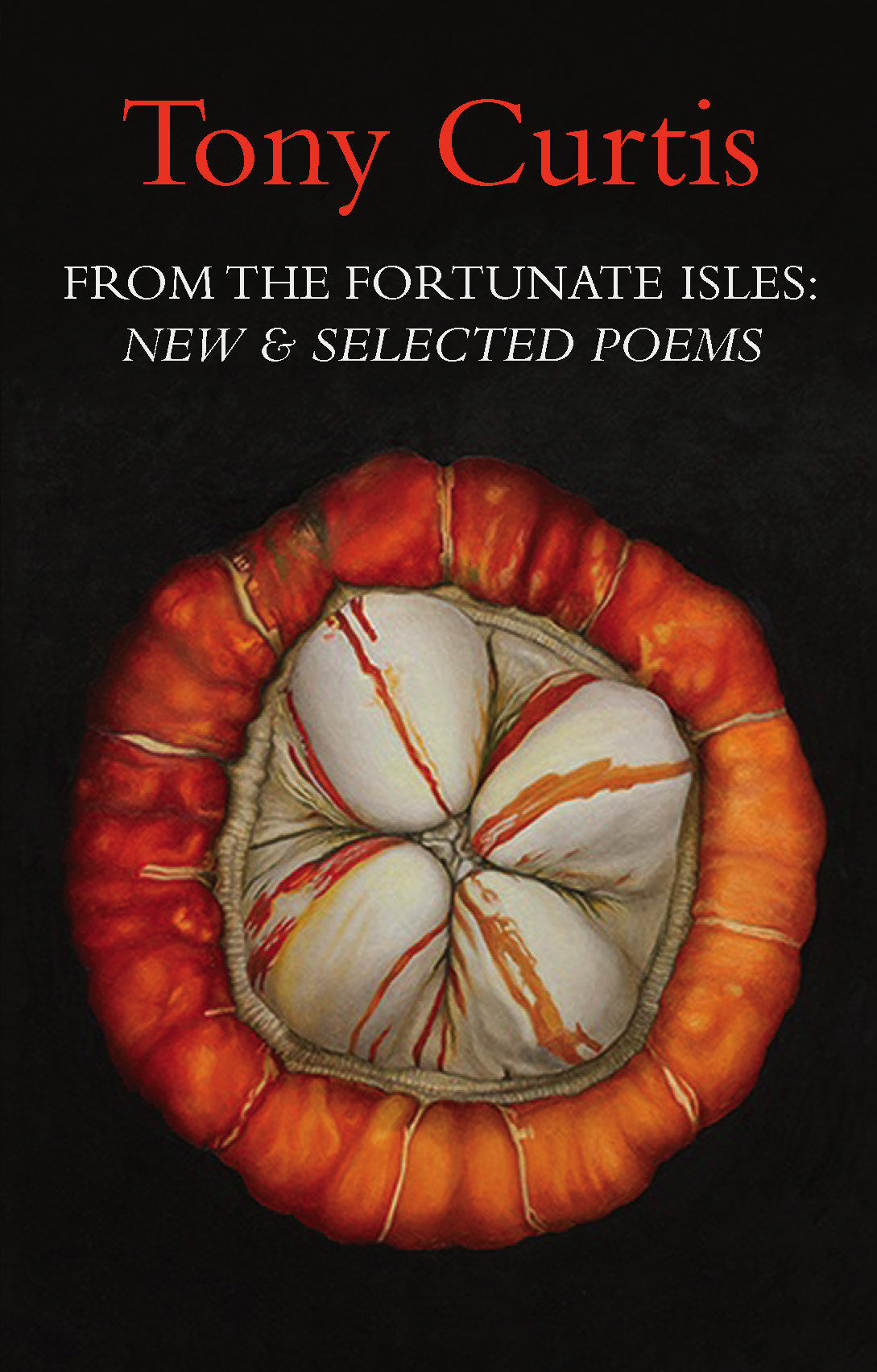 From the Fortunate Isles: New and Selected Poems