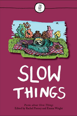 Slow Things
