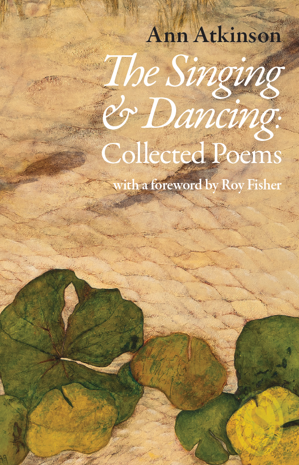 The Singing and Dancing: Collected Poems