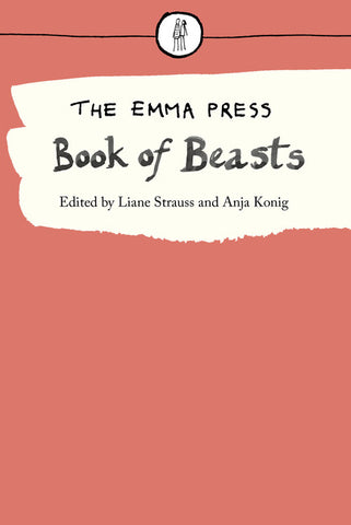 The Emma Press Book of Beasts