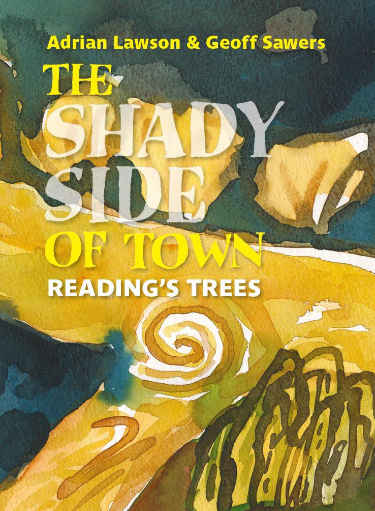 The Shady Side of Town: Reading's Trees