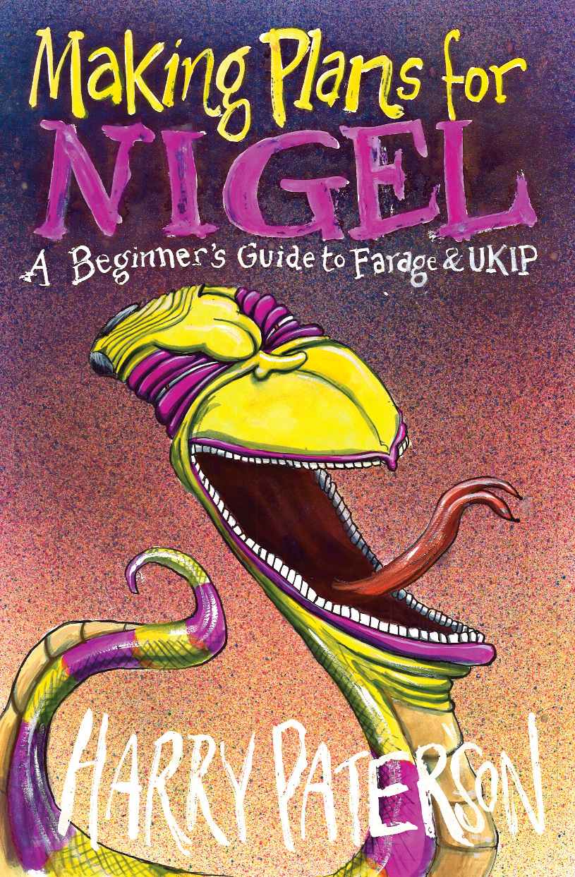 Making Plans for Nigel: A beginner's guide to Farage and UKIP