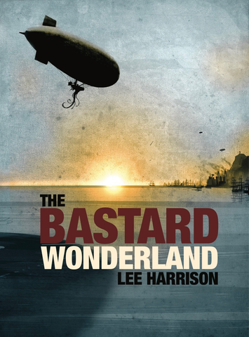 The Bastard Wonderland
