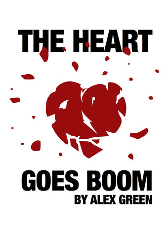 The Heart Goes Boom