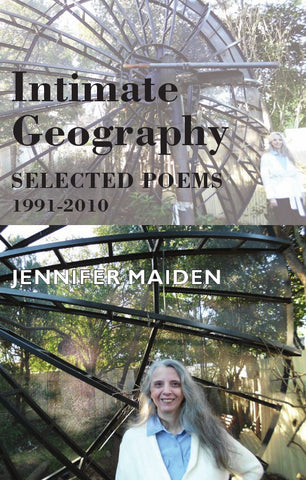 Intimate Geography: Selected Poems 1991-2010