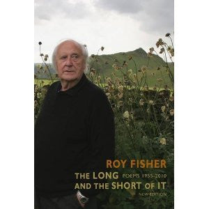 The Long and the Short of It (new edition): Poems 1955-2010