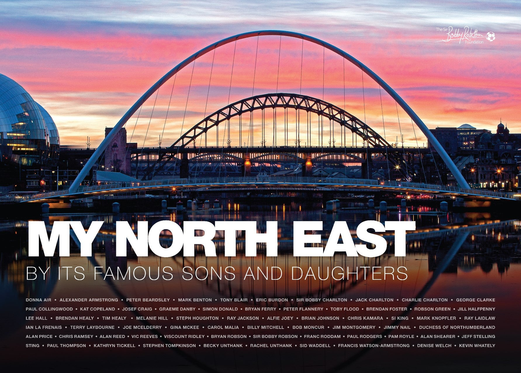 My North East: By its Famous Sons & Daughters