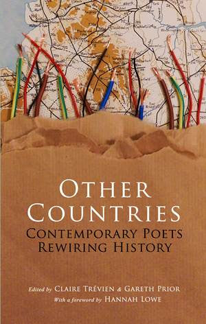 Other Countries: Contemporary Poets Rewiring History