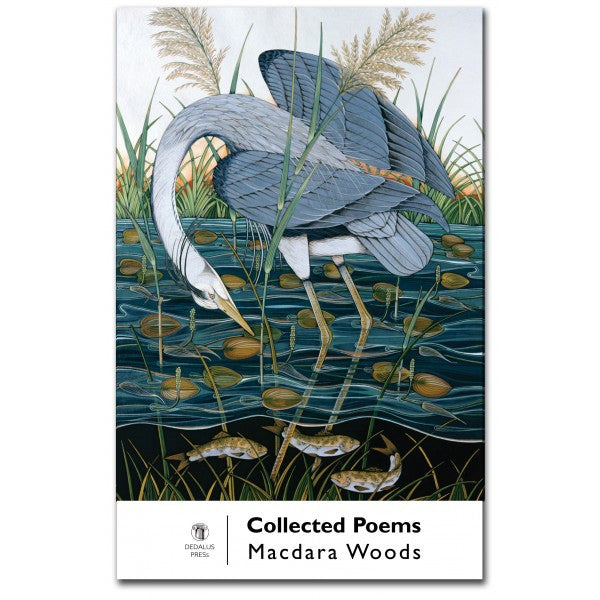 Macdara Woods: Collected Poems