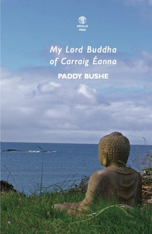 My Lord Buddha of Carraig Eanna